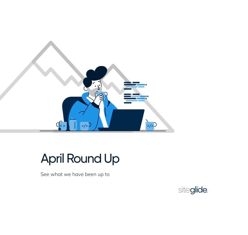 April Round Up Main Image