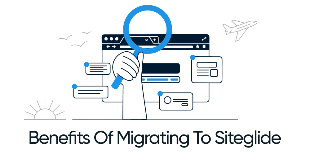blog image - benefits of migrating to Siteglide