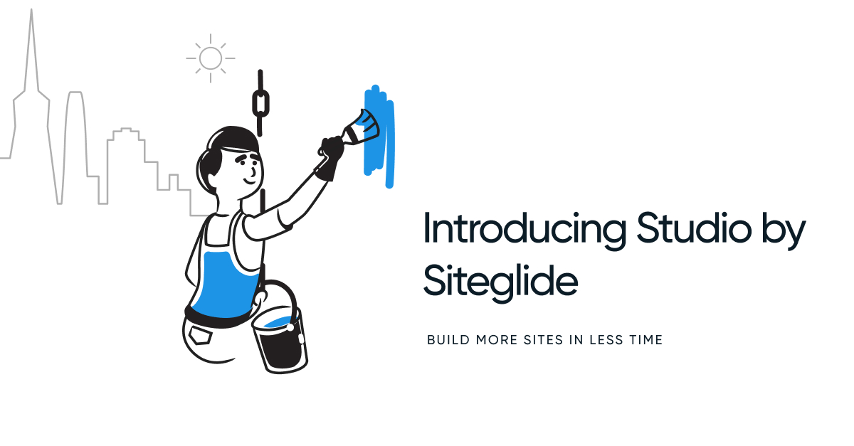 Introducing Studio by Siteglide