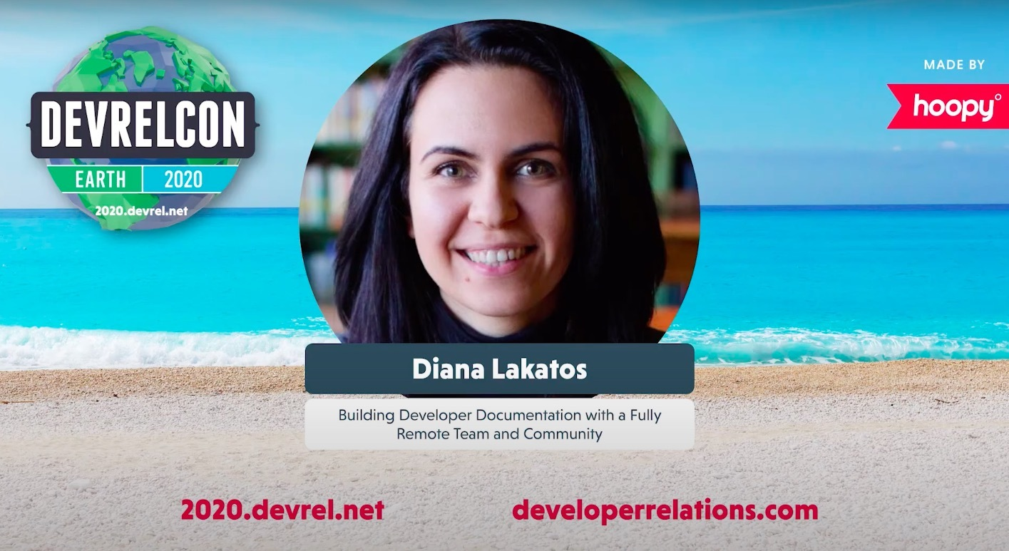 Building Developer Documentation with a Fully Remote Team and Community — DevRelCon Earth 2020