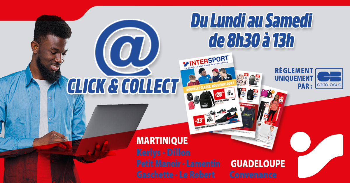 click and collect intersport martinique guadeloupe