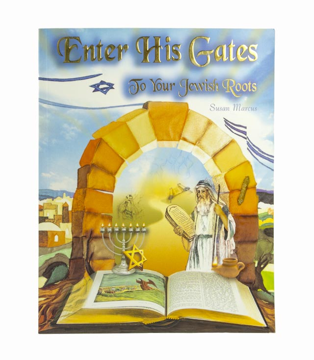 Enter His Gates to Your Jewish Roots