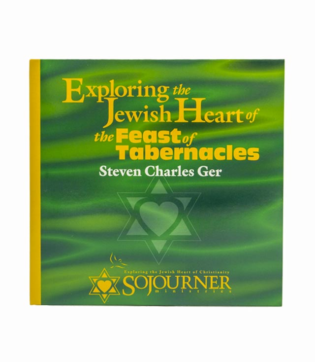 Exploring the Jewish Heart of The Feast of Tabernacles