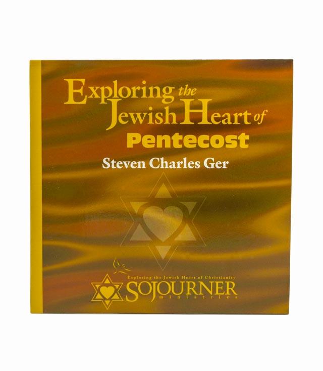Exploring the Jewish Heart of Pentecost