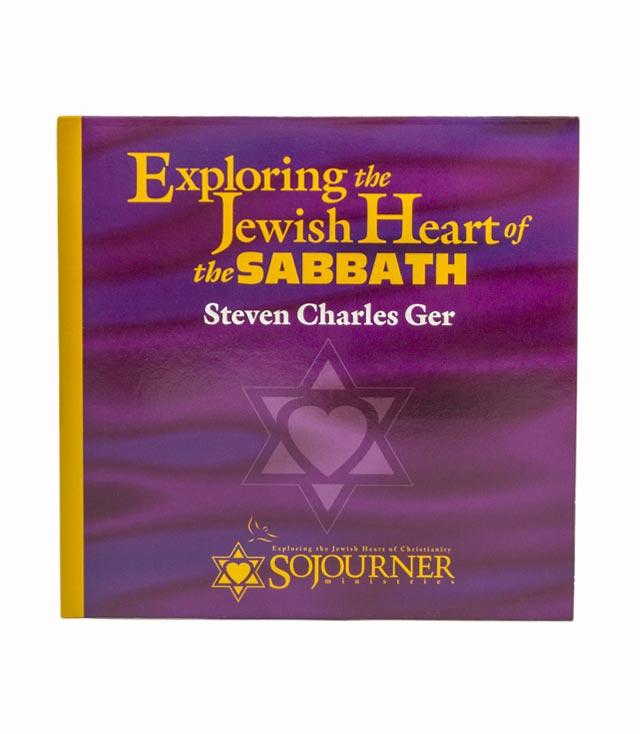 Exploring the Jewish Heart of The Sabbath