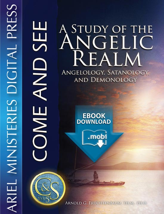 A Study of the Angelic Realm: Angelology, Satanology, and Demonology (mobi)