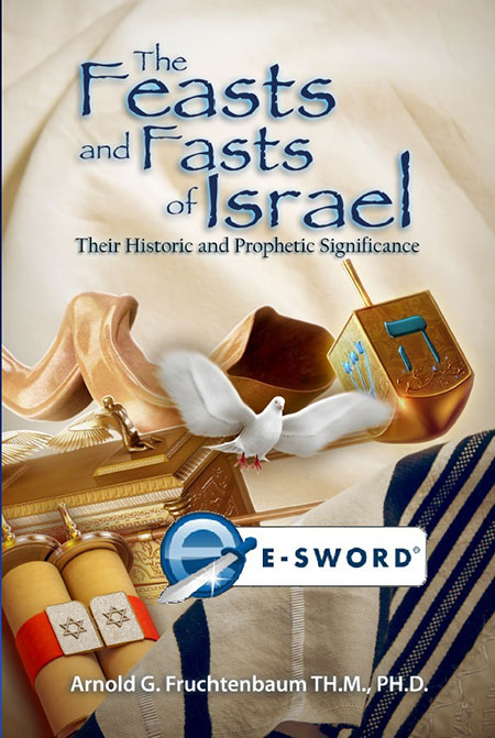 The Feasts and Fasts of Israel: Their Historic and Prophetic Significance (eSword)