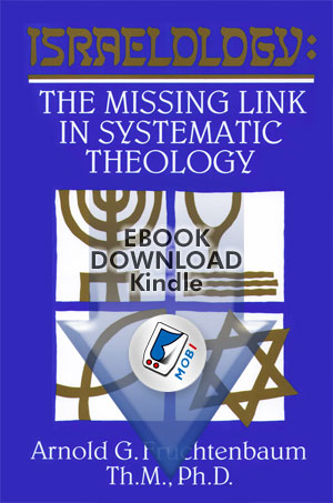 Israelology: The Missing Link In Systematic Theology (mobi)
