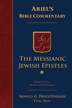 Commentary Series: The Messianic Jewish Epistles