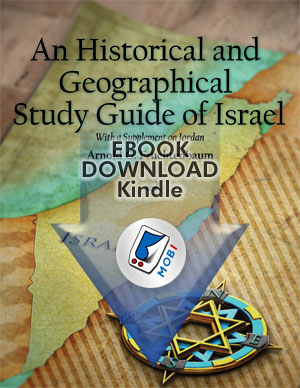 An Historical and Geographical Study Guide of Israel (mobi)