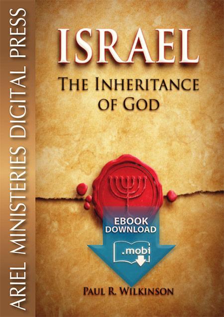 Israel: The Inheritance of God (mobi)