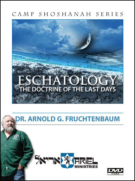 ESCHATOLOGY: The Doctrine of the Last Days