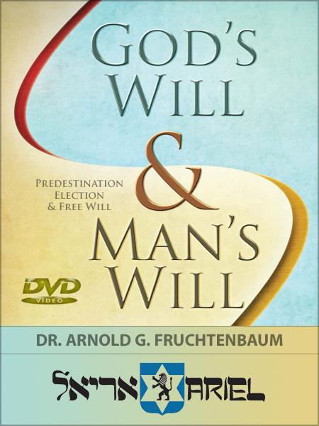 God's Will, Man's Will - DVD