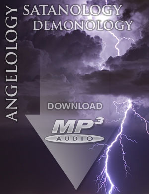 Angelology, Satanology, and Demonology - MP3