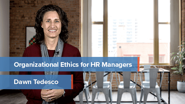 Organizational Ethics for HR Managers