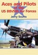 ACES AND PILOTS OF THE US 8TH9TH AIR FORCES