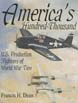 AMERICA'S HUNDRED THOUSAND US PRODUCTION FIGHTERS OF WWII