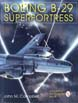 AMERICAN BOMBER AIRCRAFT IN WWII VOL2 BOEING B-29 SUPERFORTRESS