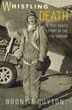 WHISTLING DEATH THE TEST PILOT'S STORY OF THE F4U CORSAIR