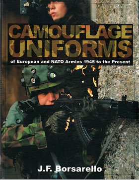 CAMOUFLAGE UNIFORMS OF EUROPEAN AND NATO ARMIES 1945 TO THE PRESENT