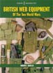 BRITISH WEB EQUIPMENT OF THE TWO WORLD WARS