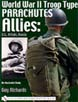WORLD WAR II TROOP TYPE PARACHUTES ALLIES US BRITAIN RUSSIA AN ILLUSTRATED STUDY