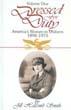 DRESSED FOR DUTY AMERICA'S WOMEN IN UNIFORM VOL 1 1898-1973