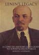 LENIN'S LEGACY A CONCISE HISTORY AND GUIDE TO SOVIET COLLECTIBLES