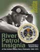 RIVER PATROL INSIGNIA OF THE UNITED STATES NAVY (VIETNAM) 19661972