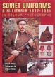 SOVIET UNIFORMS AND MILITARIA 1917-1991