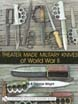 THEATER MADE MILITARY KNIVES OF WORLD WAR II