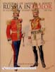 UNIFORMS OF IMPERIAL AND SOVIET RUSSIA IN COLOR AS ILLUSTRATED BY HERBERT KNOTEL 1907-1946