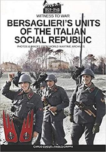BERSAGLIERI'S UNITS OF THE ITALIAN SOCIAL REPUBLIC