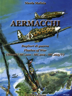 AERMACCHI. FLASHES OF WAR Macchi MC.200-MC.202- MC.205/V
