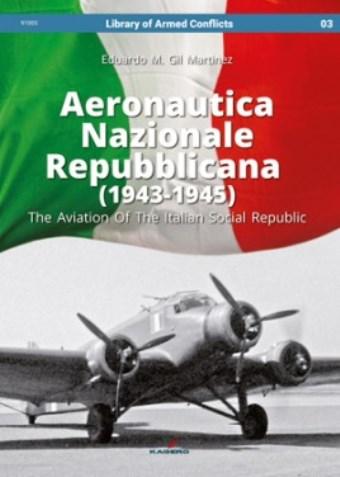 AERONAUTICA NAZIONALE REPUBBLICANA 1943 - 1945