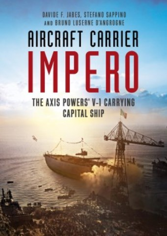 AIRCRAFT CARRIER IMPERO THE AXIS POWERS' V-1 CARRYING CAPITAL SHIP