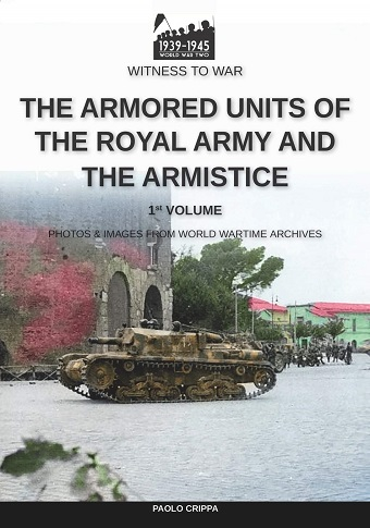THE ARMORED UNITS OF THE ROYAL ARMY AND THE ARMISTICE