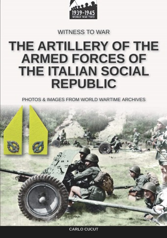 THE ARTILLERY OF THE ARMED FORCES OF THE ITALIAN SOCIAL REPUBLIC