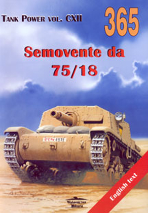 SEMOVENTE DA 75/18 TANK POWER SERIES VOL. CXII
