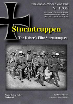 Tankograd 1002 Sturmtruppen The Kaiser's Elite Stormtroopers