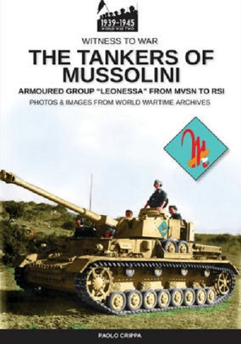 THE TANKERS OF MUSSOLINI ARMOURED GROUP