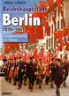 BERLIN CAPITAL OF THE REICH 1939 - 1941
