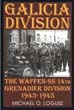 GALICIA DIVISION THE WAFFEN-SS 14TH PANZER-GRENADIER DIVISION 1943-1945
