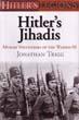 HITLER'S JIHADIS MUSLIM VOLUNTEERS OF THE WAFFEN-SS