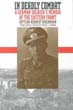 IN DEADLY COMBAT A GERMAN SOLDIER'S MEMOIR OF THE EASTERN FRONT