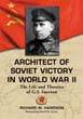 ARCHITECT OF SOVIET VICTORY IN WWII THE LIFE AND THEORIES OF GS ISSERSON