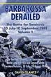 BARBAROSSA DERAILED THE BATTLE FOR SMOLENSK 10 JULY - 10 SEPTEMBER 1941
