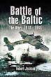 BATTLE OF THE BALTIC THE WARS 1918 - 1945