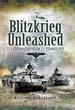 BLITZKRIEG UNLEASHED THE GERMAN INVASION OF POLAND 1939