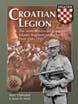 CROATIAN LEGION THE 369TH REINFORCED (CROATIAN) INFANTRY REGIMENT ON THE EASTERN FRONT 1941 - 1943